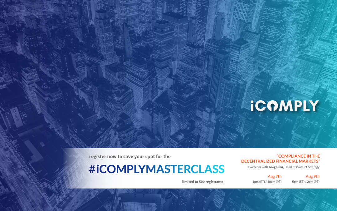iComply MasterClass: Compliance in the Decentralized Financial Markets