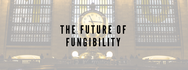 The Future of Fungibility