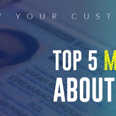 Debunking the Top 5 Myths of KYC Programs