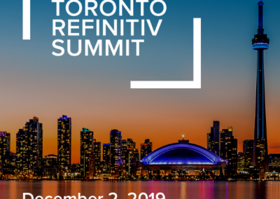 2019 Toronto Refinitiv Summit: Event Highlights and Takeaways