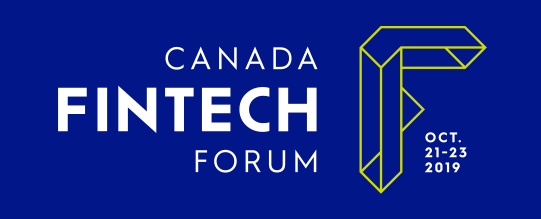 Canada FinTech Forum 2019: Event Highlights and Takeaways