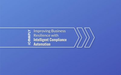 Improving Business Resilience with Intelligent Compliance Automation