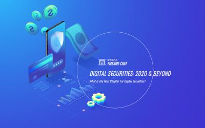 Digital Securities: 2020 & Beyond