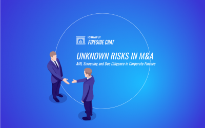 Fireside Chat: Unknown Risks in M&A – AML Screening and Due Diligence for Corporate Finance