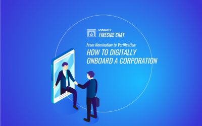 Fireside Chat: From Nomination to Verification – How to Digitally Onboard a Corporation